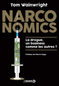 Tim Wainwright Narconomics French Translation